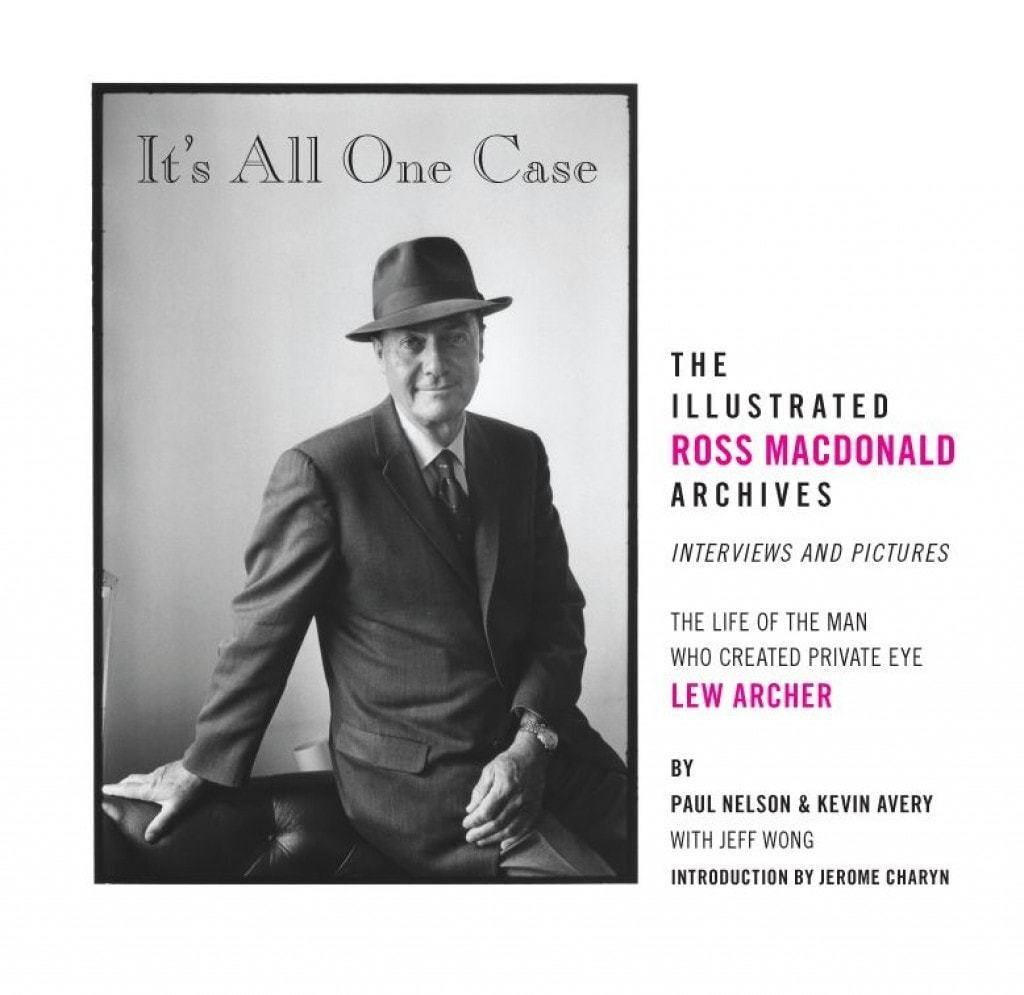 'It's All One Case' is a revealing look at detective master Ross Macdonald