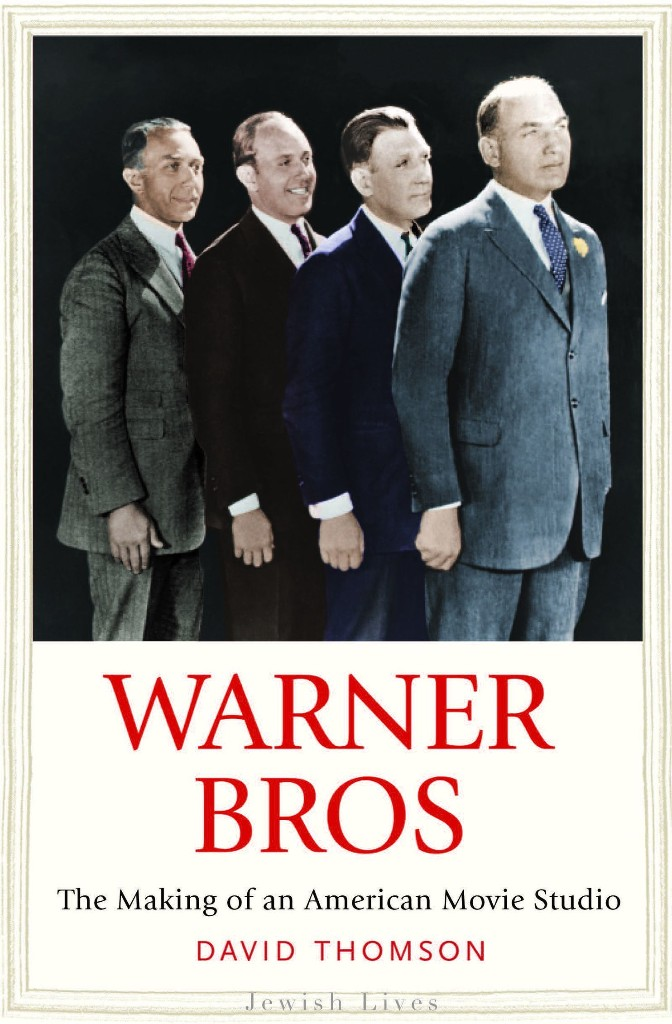 How the four Warner brothers built a movie empire that conquered the world