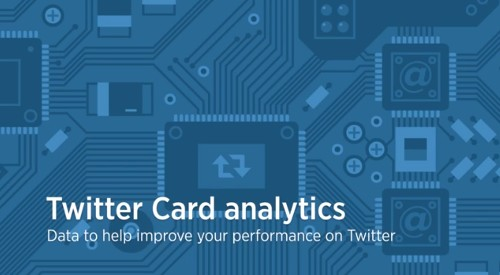 Twitter Launches Card Analytics To Let Publishers Monitor Impressions, Clicks And More