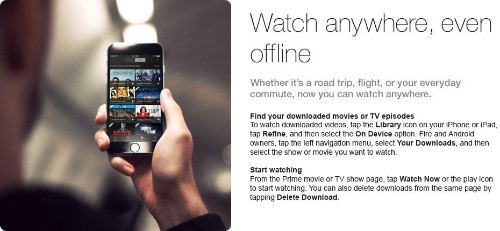 Amazon Prime Instant Video Now Lets iOS And Android Owners Download Titles For Offline Viewing