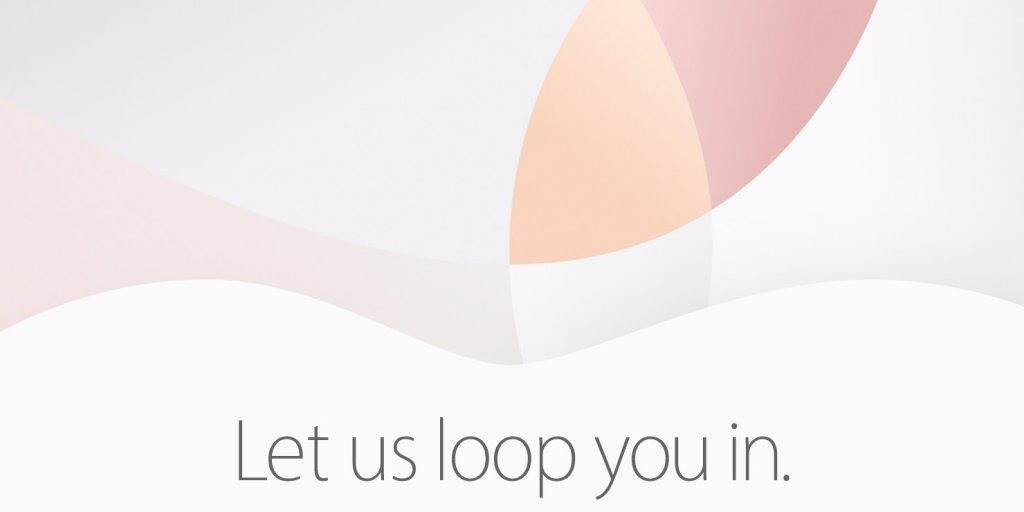 Apple's March 21st 'Let us loop you in' event is official: 4-inch iPhone SE + 9.7-inch iPad Pro & much more expected
