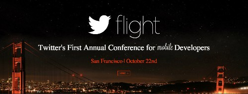 Twitter Announces Flight, An Annual Mobile Developer Conference