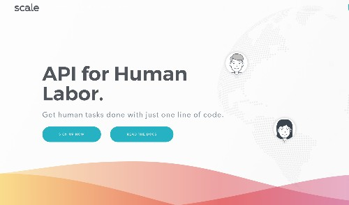 Scale lets companies outsource their human-powered tasks with one line of code